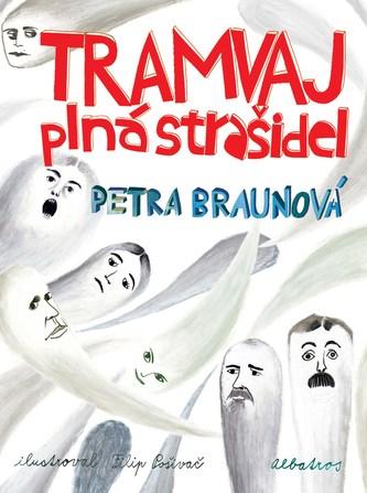 Tramvaj plná strašidel - Petra Braunová, Filip Pošivač