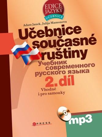 Učebnice současné ruštiny, 2. díl + mp3 - Adam Janek, Julija Mamonova