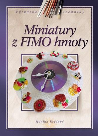 Miniatury z FIMO hmoty - Monika Brýdová