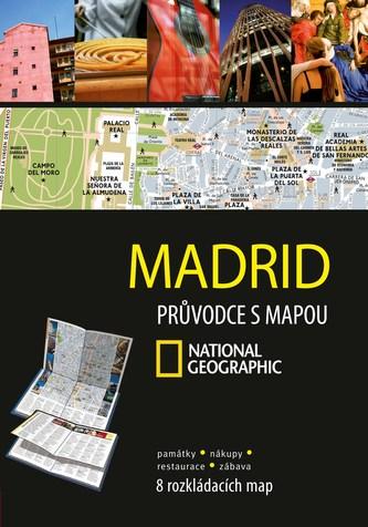 Madrid Průvodce s mapou National Geographic