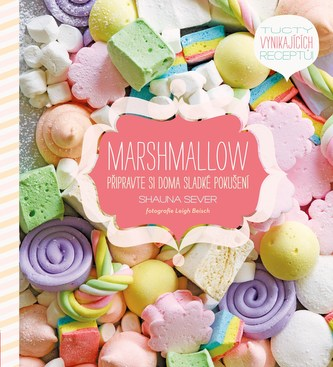 Marshmallow - Shauna Sever