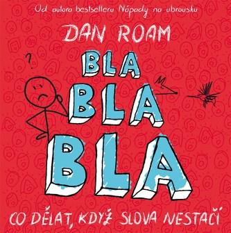 Bla bla bla - Dan Roam