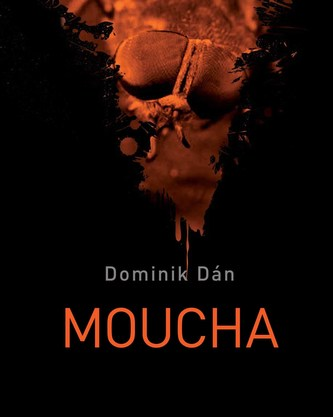 Moucha - Dominik Dán