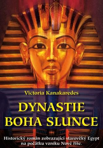 Dynastie boha Slunce - Victoria Kanakaredes