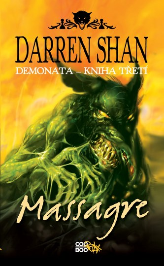 Demonata 3 - Massagre - Darren Shan