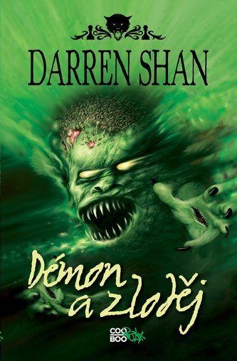 Demonata 2 - Démon a zloděj - Darren Shan