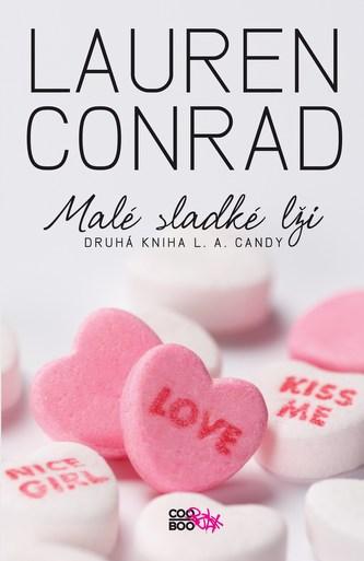 L. A. Candy (2) Malé sladké lži - Lauren Conrad