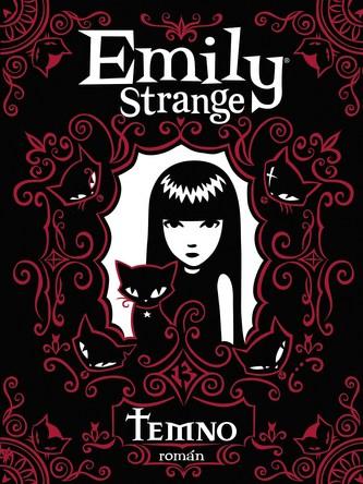 Emily Strange - Temno - Rob Reger, Jessica Grunerová