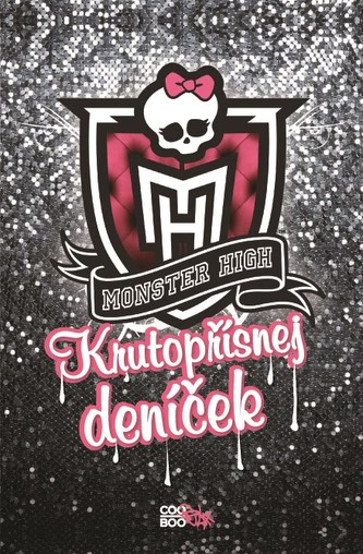 Monster High - Krutopřísnej deníček