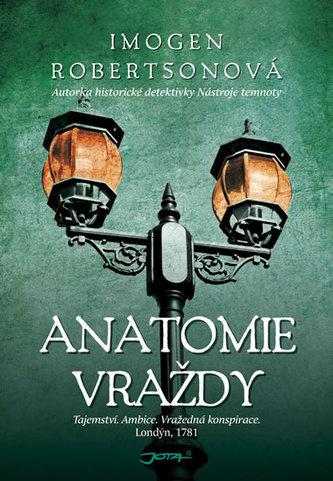 Anatomie vraždy - Imogen Robertsonová