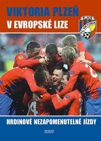 Viktoria Plzeň v Evropské lize - Hrdinové nezapomenutelné jízdy - Steinbach Viktor