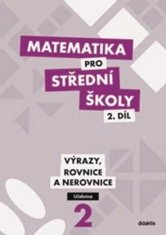 Matematika pro střední školy - M. Cizlerová