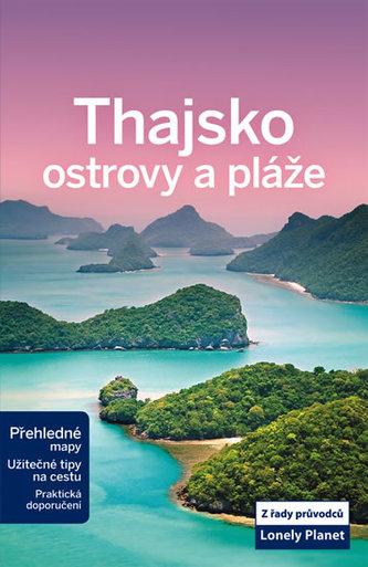Thajsko - ostrovy a pláže - Lonely Planet - neuveden