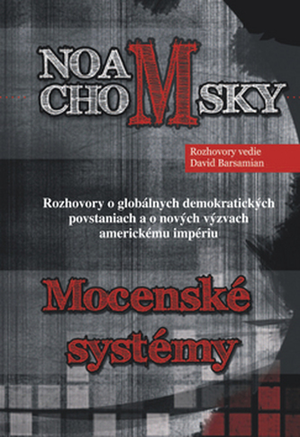 Mocenské systémy - Noam Chomsky; David Barsamian
