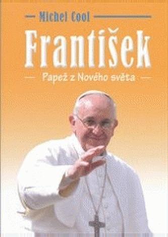 František - Papež z nového světa - Cool Michel