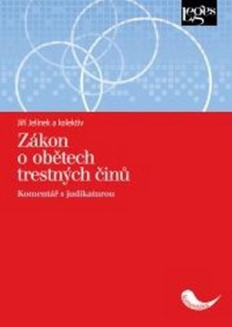 Zákon o obětech trestných činů - Jiří Jelínek