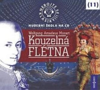 Nebojte se klasiky 11 - Wolfgang Amadeus Mozart: Kouzelná flétna - CD - neuveden
