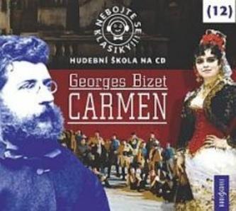 Nebojte se klasiky 12 - Georges Bizet: Carmen - CD - neuveden