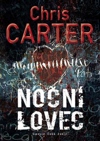 Noční lovec - Carter Chris