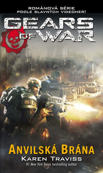 Gears of War 3 - Anvilská brána - Traviss Karen