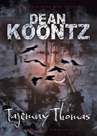 Tajemný Thomas - Koontz Dean