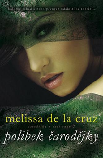 Polibek čarodějky - de la Cruz Melissa