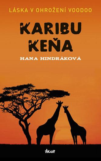 Karibu Keňa - Hindráková Hana