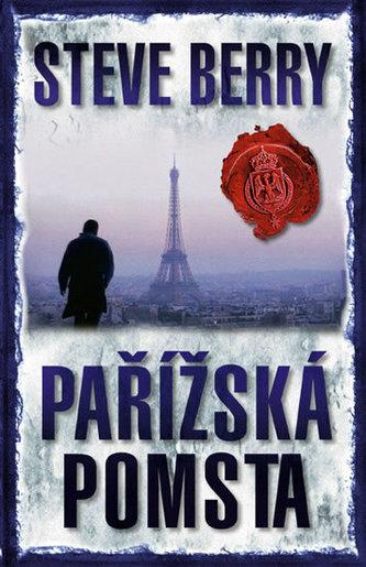 Pařížská pomsta - 2. vydání - Berry Steve