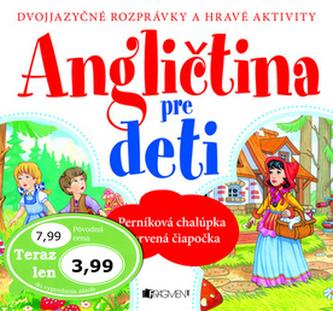 Angličtina pre deti - Dorota Ziolkowska; Anita Pisarek