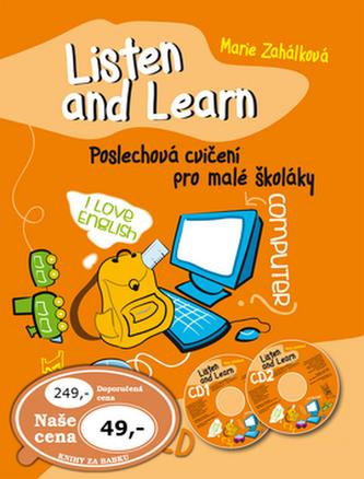 Listen and Learn Poslechová cvičení pro malé školáky + 2 CD - Marie Zahálková