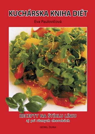 Kuchárska kniha diét - Eva Paulovičová