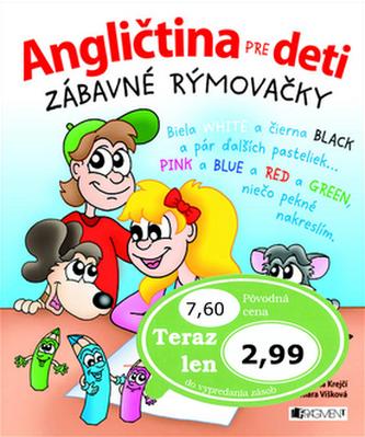 Angličtina pre deti Zábavné rýmovačky - Henrieta Krejčí; Klára Višková