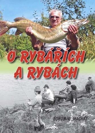 O rybářích a rybách