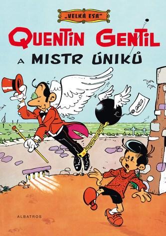 Velká esa 1 - Quentin Gentil a mistr úniků - Greg