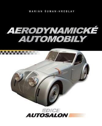 Aerodynamické automobily - Marián Šuman-Hreblay