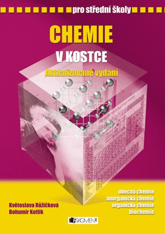 Chemie v kostce pro střední školy - Květoslava Růžičková