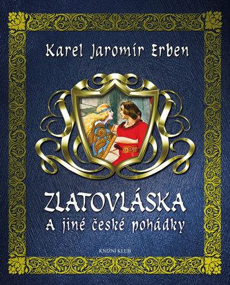 Zlatovláska a jiné české pohádky - Erben Karel Jaromír