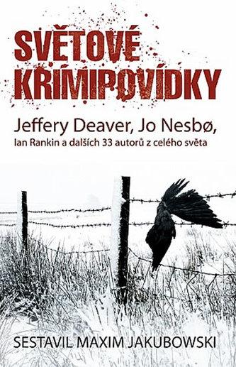 Světové krimipovídky - Deaver Jeffery, Nesbo Jo,