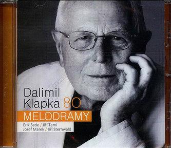 Dalimil Klapka 80 - Melodramy - CD - Klapka Dalimil