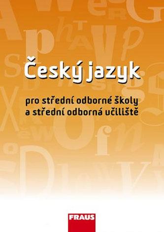 Český jazyk pro SOŠ a SOU UČ - Martinec Ivo a kolektiv