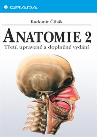 Anatomie 2 - Čihák Radomír