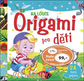 Origami pro děti – Na louce - neuveden