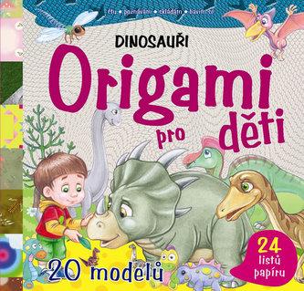 Origami pro děti – Dinosauři - neuveden