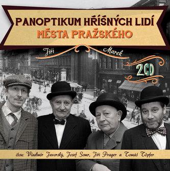 Panoptikum hříšných lidí města pražského - 2CD - Marek Jiří