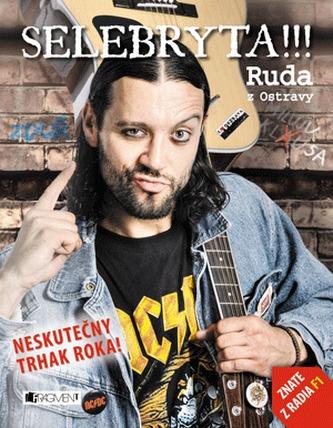Ruda z Ostravy – SELEBRYTA !!! - Ligocki Bruno