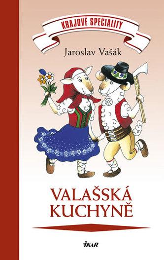 Krajové speciality: Valašská kuchyně - Vašák Jaroslav