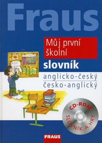 Fraus Můj první školní slovník AČ-ČA + CD-ROM - kolektiv