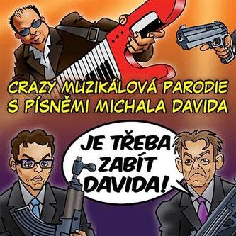 Je třeba zabít Davida! - Muzikál - CD - David Michal