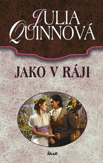 Jako v ráji - Quinnová Julia