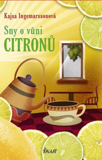 Sny o vůni citronů - Ingemarssonová Kajsa